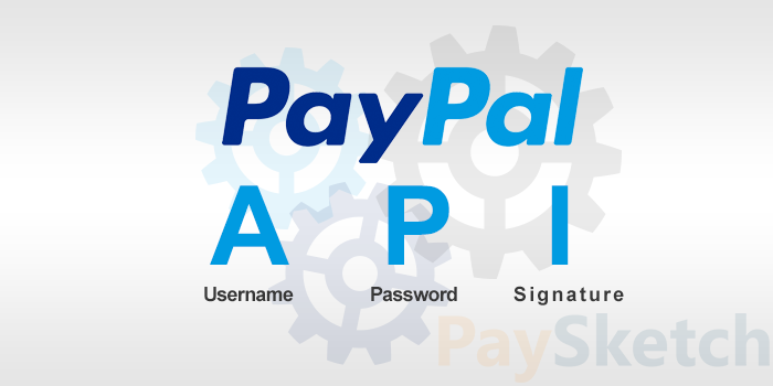 PayPal API Username, Password and Signature